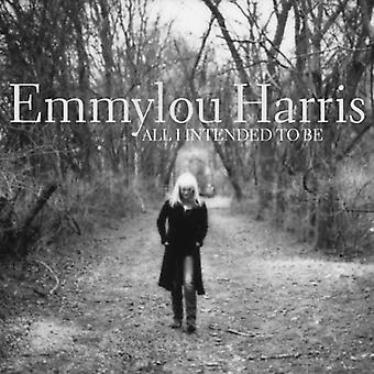 Emmylou Harris - All I Intended to Be [CD] USA import