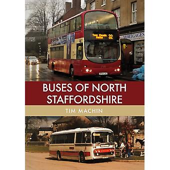 Buses of North Staffordshire by Machin & Tim