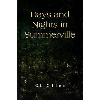 Days and Nights in Summerville by G L Giles - 9781436348508 Book