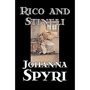 Rico and Stineli by Johanna Spyri - 9781598188738 Book