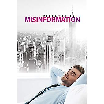 Misinformation by Keelan Ellis - 9781634773393 Book