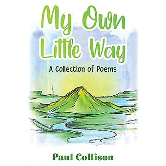 My Own Little Way by Paul Collison