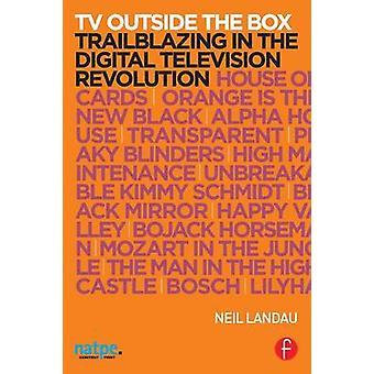 TV utanför rutan Trailblazing i Digital-TV revolutionen av Landau & Neil