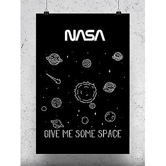 Give Me Some Space Poster - NASA Designs