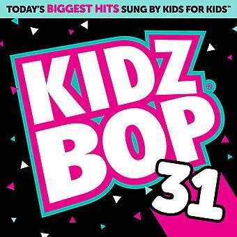 Kidz Bop Kids - Kidz Bop 31 [CD] USA import