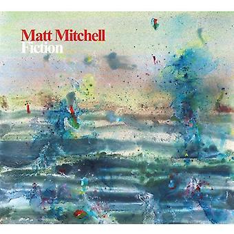 Matt Mitchell - Fiction [CD] USA import
