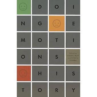 Doing Emotions History by Susan J. Matt - Peter N. Stearns - 97802520
