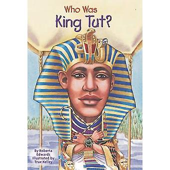 Wie Was Koning Tut? door Roberta Edwards - 9780448443607 boek