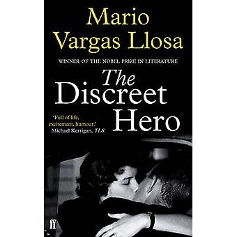 L'eroe discreto (Main) di Mario Vargas Llosa - 9780571310746 libro
