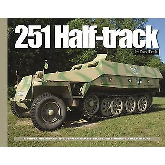 251 Half-Track by David Doyle - 9780986112775 Book