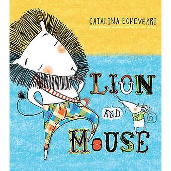 Löwe und Maus von Catalina Echeverri - 9781780080178 Buch