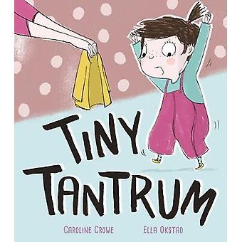 Tantrum minuscule par Caroline Crowe - livre 9781848696778