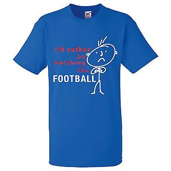 Mens jag skulle snarare att titta på fotboll Royal Blue Tshirt