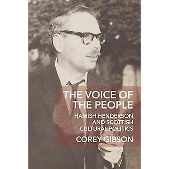 Die Stimme des Volkes - Hamish Henderson und schottische kulturelle Polit