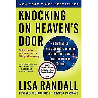 Knocking on Heaven's Door: hoe natuurkunde en wetenschappelijke denken licht werpen op het heelal en de moderne wereld