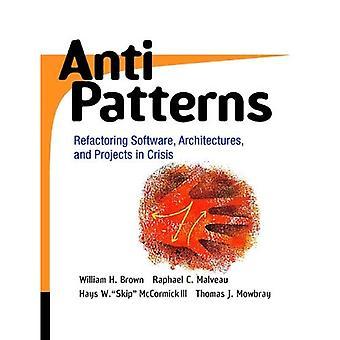 Les anti-modèles: Refactorisation logiciel, Architecture et projets en crise