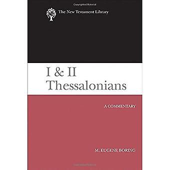 I y II Tesalonicenses: un Comentario (biblioteca del Nuevo Testamento)