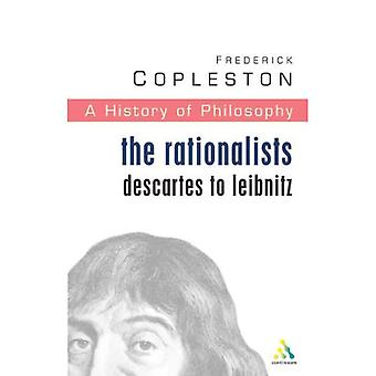 History of Philosophy: The Rationalists: Descartes to Leibniz Vol 4