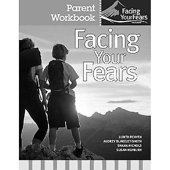 Confronter vos peurs: Parent classeur Pack: thérapie de groupe pour gérer l'anxiété chez les enfants atteints de troubles du spectre autistique haut-fonctionnement