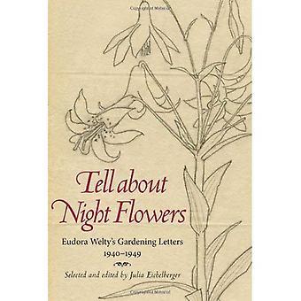 Sagen über Nacht Blumen