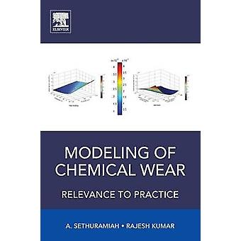 Modeling of Chemical Wear by Sethuramiah & A.