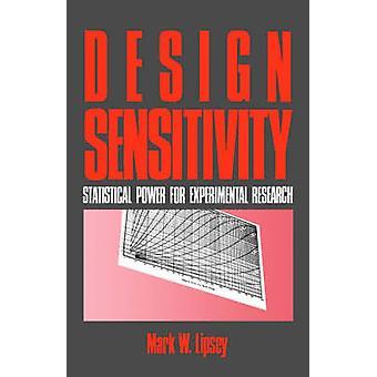 Conception sensibilité puissance statistique pour la recherche expérimentale par Lipsey & W. Mark