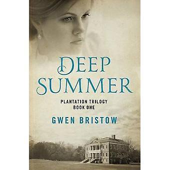 Deep Summer by Gwen Bristow