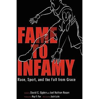 Fame to Infamy Race Sport and the Fall from Grace by Ogden & David C.