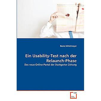Ein UsabilityTest nach der RelaunchPhase by Mittelmeyer & Beate