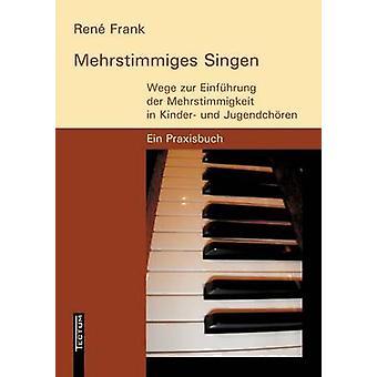 Mehrstimmiges Singen by Frank & Ren