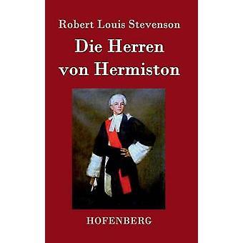 Die Herren von Hermiston by Robert Louis Stevenson