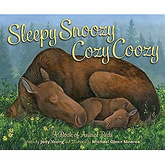 Sleepy Snoozy Cozy Coozy: A Book of Animal Beds [Board book]