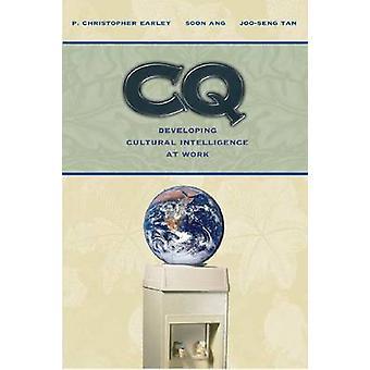 CQ - utveckla kultursamarbetet intelligens på arbetet av P. Christopher Earley