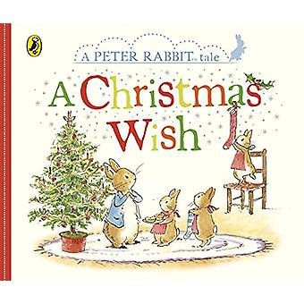 Peter Rabbit - A Christmas Wish by Beatrix Potter - 9780241291757 Book