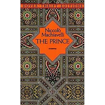 The Prince by Niccolo Machiavelli - 9780486272740 Book