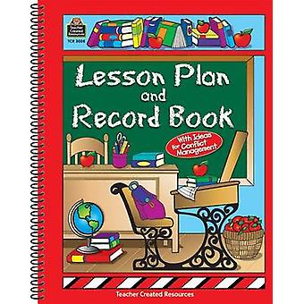 Lesson Plan and Record Book by Teacher Created Resources - 9780743930