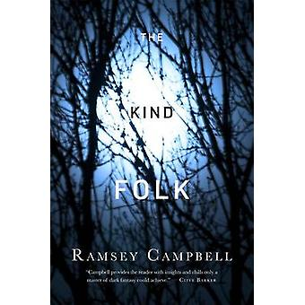 The Kind Folk by Ramsey Campbell - 9780765382450 Book
