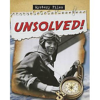 Unsolved! by Cynthia O'Brien - 9780778780779 Book