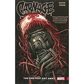 Carnage Vol. 1 - The One That Got Away - Volume 1 by Gerry Conway - Mik