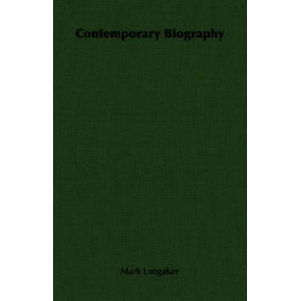 Contemporary Biography by Mark Longaker - 9781406760255 Book