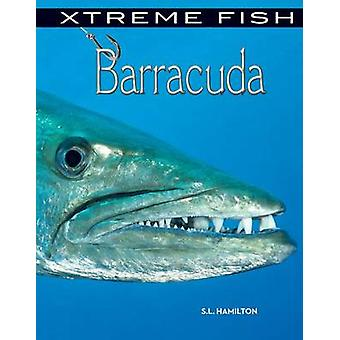 Barracuda by S L Hamilton - 9781624034466 Book
