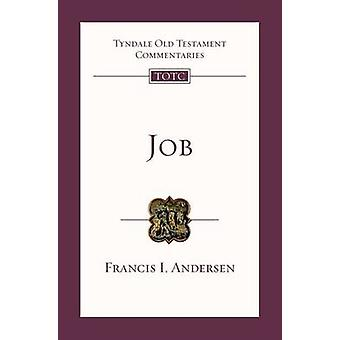 Job - An Introduction and Survey by F.I. Anderson - 9781844742912 Book