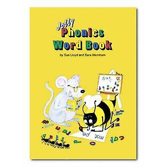 Jolly Phonics Word Book by Susan M. Lloyd - Sara Wernham - 9781870946