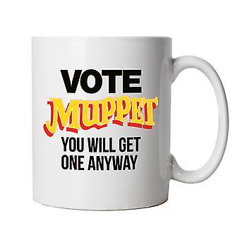 Vote Muppet Political Joke Mug | Humour Laughter Sarcasm Jokes Messing Comedy | Liberty Government Activist Dictatorship Socialist | Brexit British Parliament Protest
