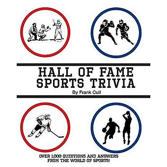 Hall of Fame Sports Trivia by Cull & Frank