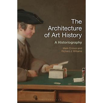 Architecture of Art History by Mark Crinson