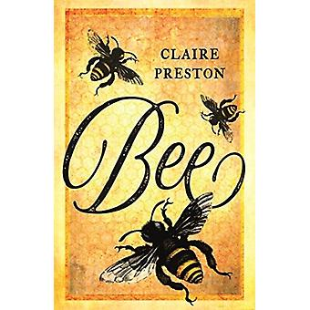 Bee by Claire Preston