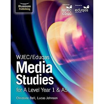 WJECEduqas Media Studies for A Level Year 1  AS