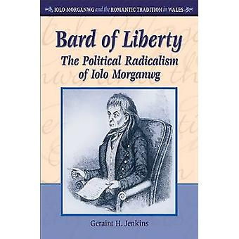 Bard of Liberty by Geraint H. Jenkins