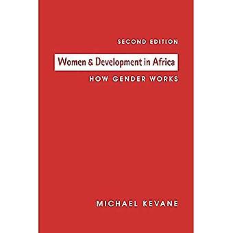 Women & Development in Africa: How Gender Works